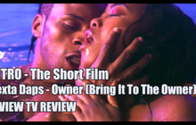 Dexta Daps – Owner (Bring It To The Owner) INTRO – The Short Film G View Review