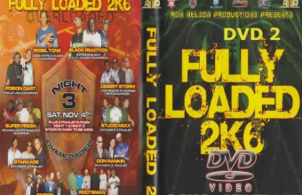 Fully Loaded Overloaded 2k6 PT.2