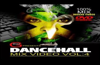 Big G Dancehall Video Mix Volume.4