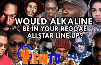 Would Alkaline be in your Reggae allstar line up over vybz kartel?