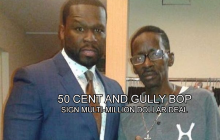 Gully Bop Could Sign To G-Unit, 50 Cent Reportedly Paid $10,000USD for Collaboration