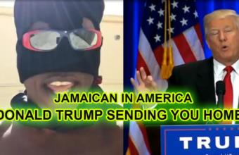 Jamaican living in America Trump sending you home