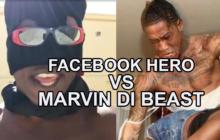 Facebook Hero vs Marvin DI Beast Social Media War
