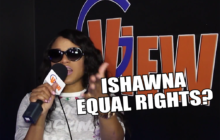 Ishawna Equal Rights Selectors, Artists Vow Not To Support… whats your stands on equal rights?