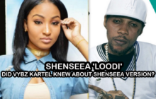 Shenseea 'Loodi' Did Vybz Kartel Knew About Shenseea Version?